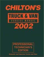 Chilton's Truck & Van Service Manual, 2002 Edition