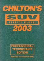 Chilton's SUV Service Manual, 2003