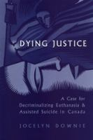 Dying Justice