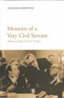 Memoirs of A Very Civil Servant