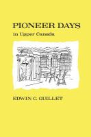 Pioneer Days in Upper Canada
