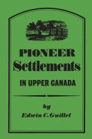 Pioneer Settlements in Upper Canada