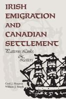 Irish Emigration and Canadian Settlement