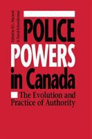 Police Powers in Canada