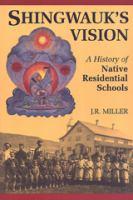 Shingwauk's Vision