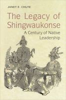 The Legacy of Shingwaukonse