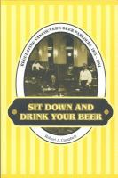Sit Down and Drink your Beer