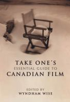 Take One's Essential Guide to Canadian Film