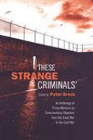 """""""These Strange Criminals"""""""