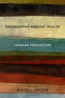 Engendering Migrant Health