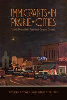 Immigrants in Prairie Cities
