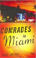 Comrades in Miami