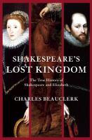 Shakespeare's Lost Kingdom