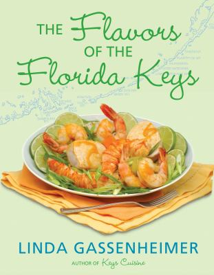 Cover image for The Flavors of the Florida Keys