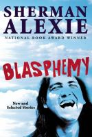 Cover of Blasphemy: New and Selecte
