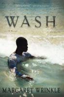 Wash : a novel