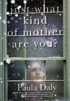 Just What Kind of Mother Are You?
