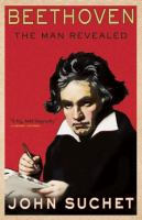 Cover of Beethoven: The Man Reveale