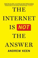 Image: The Internet Is Not the Answer