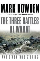 The Three Battles of Wanat