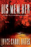 Dis mem ber : and other stories of mystery and suspense
