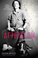 Cover of Afterglow: A Dog Memoir