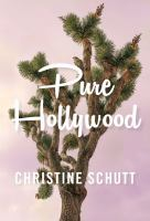 Pure Hollywood and Other Stories