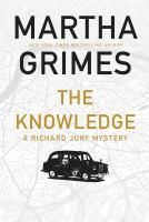 The Knowledge : A Richard Jury Mystery
