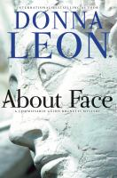 ABOUT FACE : A COMMISSARIO GUIDO BRUNETTI MYSTERY