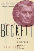 Samuel Beckett, the Complete Short Prose, 1929-1989