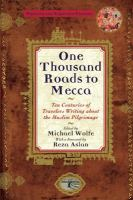 One Thousand Roads to Mecca