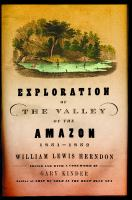 Exploration Of The Valley Of The Amazon, 1851-1852