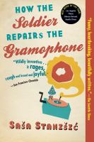 How the Soldier Repairs the Gramaphone