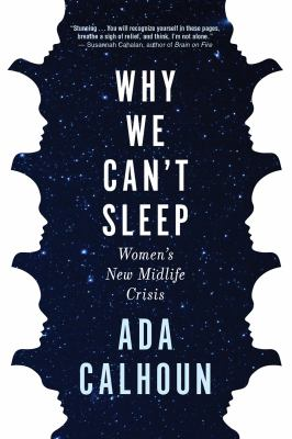 Why We Can't Sleep: Women's New Midlife Crisis(book-cover)