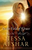 In the field of grace : a novel