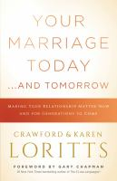 Your Marriage Today ... and Tomorrow