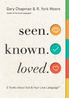 Seen, Known, Loved