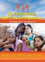 A Promise and A Rainbow