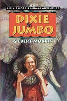 Dixie & Jumbo