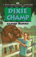Dixie & Champ