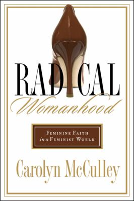 Cover image for Radical Womanhood