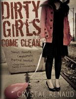 Dirty Girls Come Clean