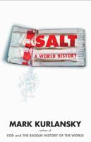 Salt : a world history