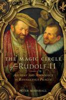 The Magic Circle of Rudolf II