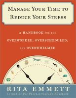 Manage your Time to Reduce your Stress