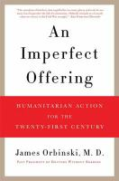 An imperfect offering : humanitarian action for the twenty-first century
