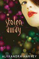 Stolen Away