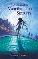 The Summer of Moonlight Secrets