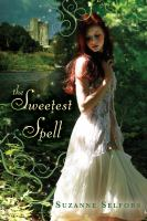 The Sweetest Spell