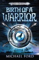 Birth of A Warrior